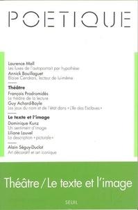 Seuil - Poétique N° 112 : Théâtre / Le texte et l'image.