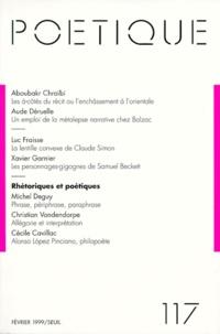 Seuil - Poétique N° 117 / 1999-2 : Rhétoriques et poétiques.