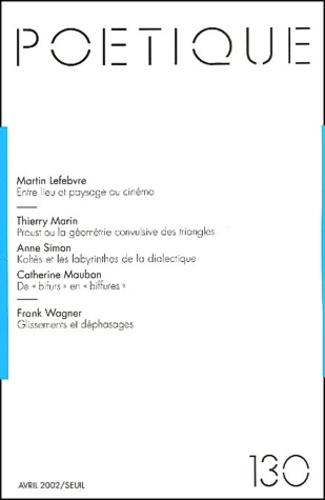 Seuil - Poétique N° 130 : .