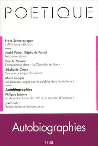 Seuil - Poétique N° 133 / 2003-2 : Autobiographies.