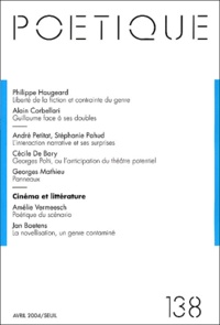 Philippe Haugeard et Alain Corbellari - Poétique N° 138 : Cinéma et littérature.