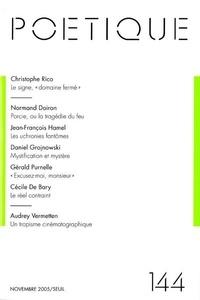 Seuil - Poétique N° 144 : .