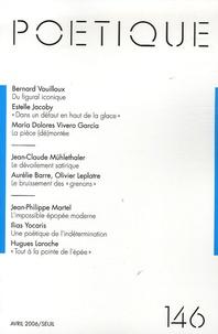 Seuil et Jean-Claude Mühlethaler - Poétique N° 146, Avril 2006 : .