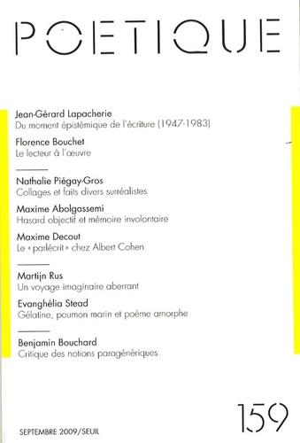Jean-Gérard Lapacherie et Florence Bouchet - Poétique N° 159, Septembre 20 : .