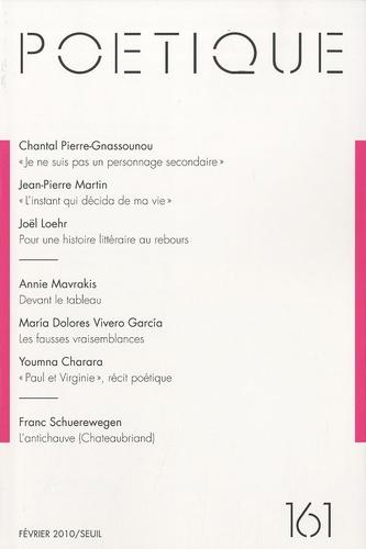 Chantal Pierre-Gnassounou et Jean-Pierre Martin - Poétique N° 161, Février 2010 : .