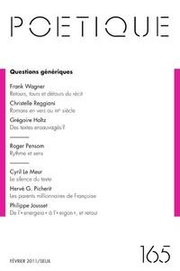 Frank Wagner et Christelle Reggiani - Poétique N° 165 : Questions génériques.