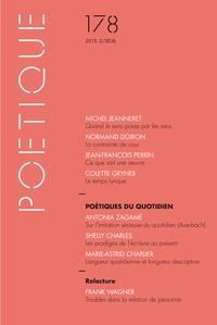 Michel Jeanneret et Normand Doiron - Poétique N° 178/2015-2 : Poétiques du quotidien.
