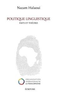 Nazam Halaoui - Politique linguistique - Faits et théorie.