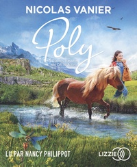 Nicolas Vanier et Cécile Aubry - Poly. 1 CD audio MP3