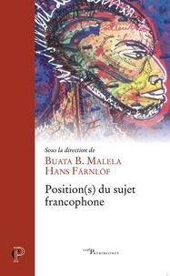Buata B. Malela et Hans Färnlöf - Position(s) du sujet francophone.