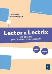 Sylvie Cèbe et Roland Goigoux - Posters Lector & Lectrix cycle 3. 1 Cédérom