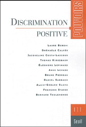 Daniel Sabbagh - Pouvoirs N° 111 : Discrimination positive.