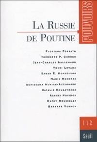 Philippe Ardant - Pouvoirs N° 112 : la Russie de Poutine.