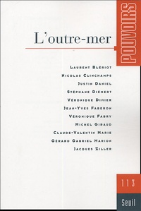 Jean-Yves Faberon et Gérard-Gabriel Marion - Pouvoirs N° 113 : L'outre-mer.