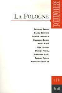 Daniel Beauvois et François Bafoil - Pouvoirs N° 118 : La Pologne.