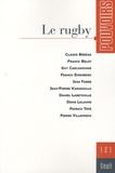 Denis Lalanne et Guy Carcassonne - Pouvoirs N° 121 : Le rugby.