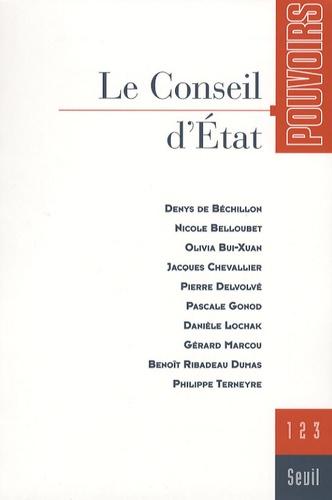 Jacques Chevallier et Pascale Gonod - Pouvoirs N° 123 : Le Conseil d'état.