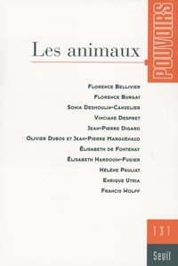 Florence Bellivier et Florence Burgat - Pouvoirs N° 131 : Les animaux.