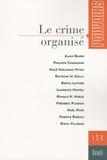 Alain Bauer et Philippe Chassagne - Pouvoirs N° 132 : Le crime organisé.
