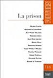 Frédéric Gros et Serge Portelli - Pouvoirs N° 135 : La prison.