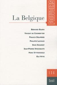 Bernard Blero et Vincent De Coorebyter - Pouvoirs N° 136 : La Belgique.