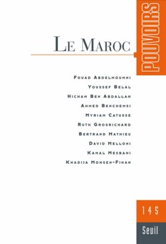 Pierre Avril - Pouvoirs N° 145 : Le Maroc.