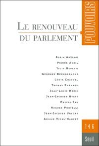 Pierre Avril et Jean-Jacques Urvoas - Pouvoirs N° 146 : Le renouveau du parlement.