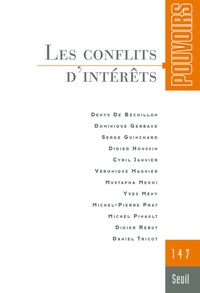 Yves Mény et Mustapha Mekki - Pouvoirs N° 147 : Les conflits d'intérêts.