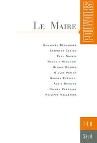 Emmanuel Bellanger et Stéphane Cadiou - Pouvoirs N° 148 : Le Maire.