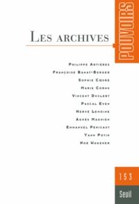 Yann Potin et Emmanuel Pénicaut - Pouvoirs N° 153 : Les archives.