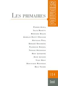 Julie Benetti et Thomas Hochmann - Pouvoirs N° 154 : Les primaires.