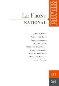 Grégoire Kauffmann et Cécile Alduy - Pouvoirs N° 157 : Le Front national.