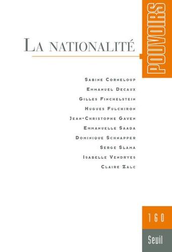 Olivier Duhamel - Pouvoirs N° 160 : La nationalité.