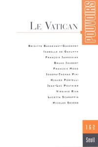Olivier Duhamel et Marc Guillaume - Pouvoirs N° 162 : Le Vatican.