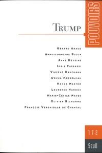 Olivier Duhamel et Marc Guillaume - Pouvoirs N° 172 : Trump.