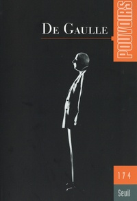 Olivier Duhamel et Marc Guillaume - Pouvoirs N° 174 : De Gaulle.