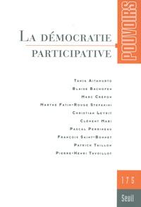 Olivier Duhamel et Marc Guillaume - Pouvoirs N° 175 : La démocratie participative.