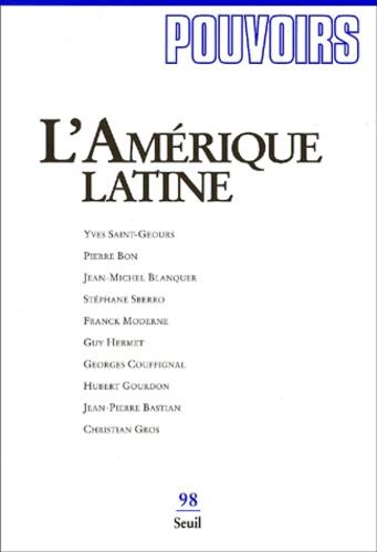Seuil - Pouvoirs N° 98 : L'Amérique latine.