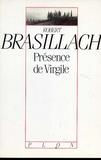 Robert Brasillach - Présence de Virgile.