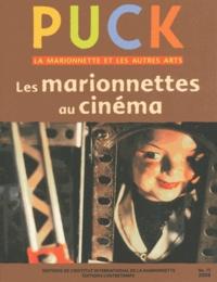 Brunella Eruli - Puck N° 15/2008 : Les marionnettes au cinéma.