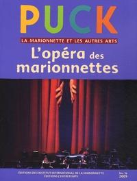 Brunella Eruli - Puck N° 16/2009 : L'opéra des marionnettes.