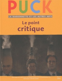 Brunella Eruli - Puck N° 17/2010 : Le point critique.