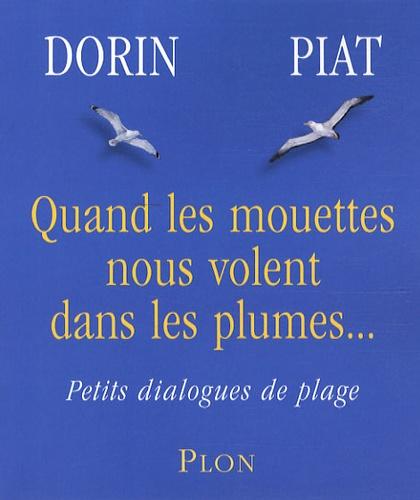 Françoise Dorin et Jean Piat - Quand les mouettes nous volent dans les plumes... - Petits dialogues de plage.