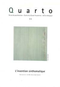 Jacques-Alain Miller et Jean-Claude Milner - Quarto N° 86 : L'invention sinthomatique.