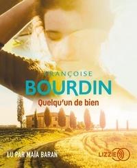 Françoise Bourdin - Quelqu'un de bien. 1 CD audio MP3
