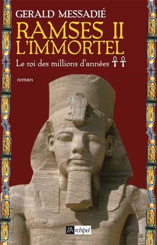 Ramsès II l'immortel Tome 2 Le roi des millions d'années