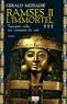 Gerald Messadié - Ramsès II l'immortel Tome 3 : Taousert, celle qui s'empara du ciel.