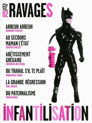 Frédéric Joignot et Georges Marbeck - Ravages N° 2, Printemps 2009 : Infantilisation.