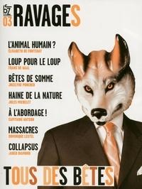 Frédéric Joignot et Georges Marbeck - Ravages N° 3, Automne 2009 : Tous des bêtes.