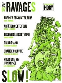 Olivier Blond et Joël Candau - Ravages N° 7 : Slow.